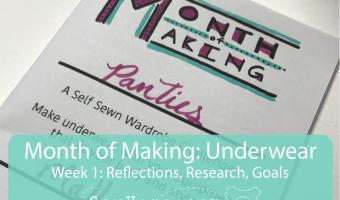 Week 1 of The Month of Making Underwear Challenge