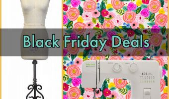 Black Friday Sewing Deals 2018