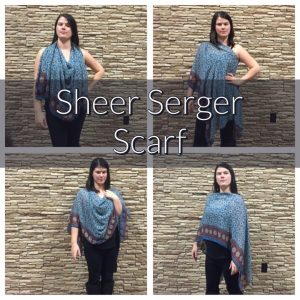Sheer Serger Scarf